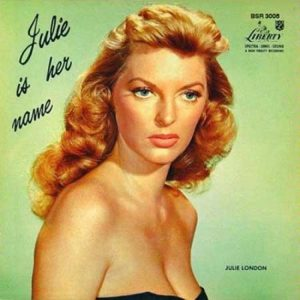 Julie London Julie Is Her Name