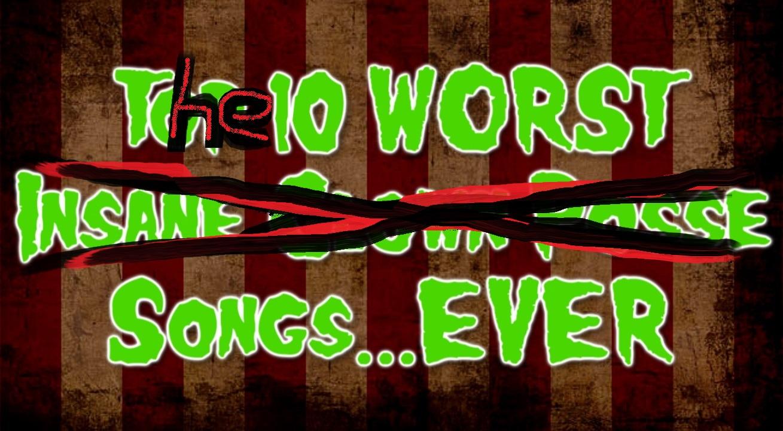 The Ten Worst Songs Ever List