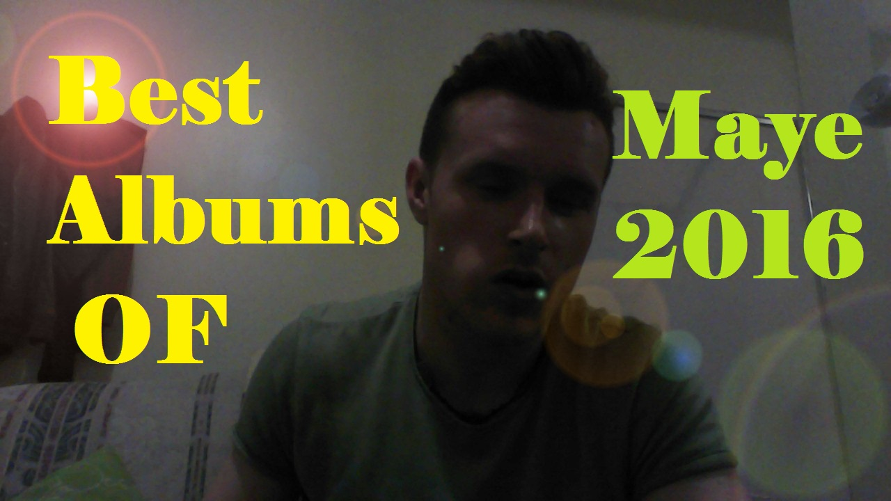 Best Music May 2016