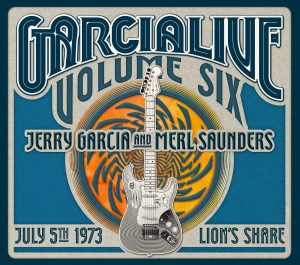 Jerry Garcia & Merl Saunders - GarciaLive Vol. 6: July 5, 1973 (Round Records/ATO)