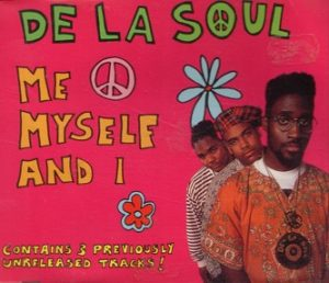 De_La_Soul_Me_Myself_And_I_dope_hip_hop_song