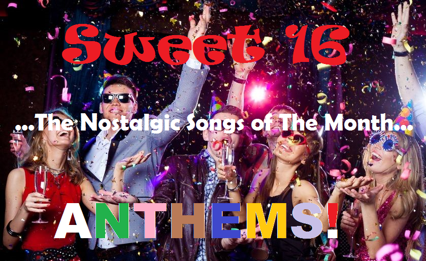 The Best Sweet 16 Songs