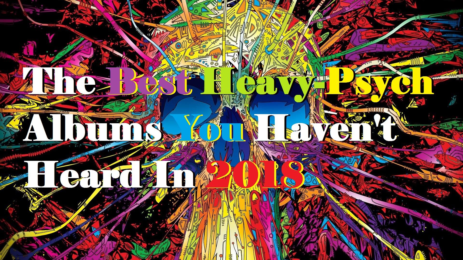 Best Heavy Psych Music 2018