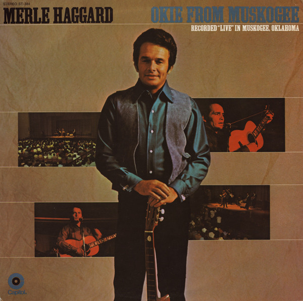 Okie from Muskogee Live Album Merle Haggard