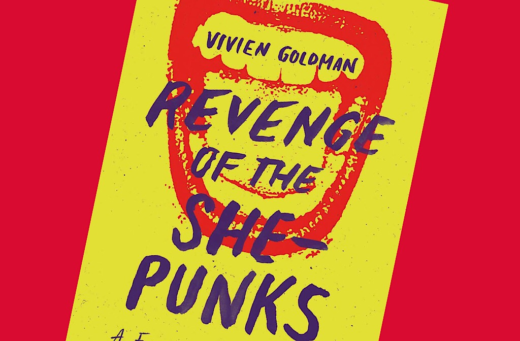 Revenge of the She-Punks | Women are the History and Future